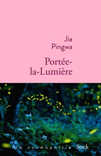 Jia Pingwa - Portée-la-Lumière.