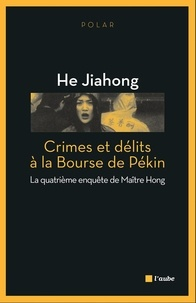 Jiahong He - Crimes et délits à la Bourse de Pékin.