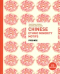 Jiamian Zou - Chinese Ethnic Minority Motifs. 1 Cédérom