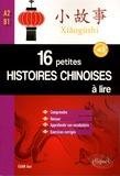 Jian Guan - 16 petites histoires chinoises à lire - Comprendre, réviser, approfondir son vocabulaire avec exercices corrigés, NIveau A2-B1.