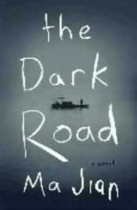 Jian Ma - The Dark Road.