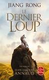Jiang Rong - Le Dernier loup (Le Totem du loup).