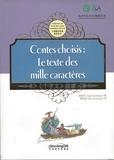 Jiang Xiaodong et Han Zhuxiang - Contes choisis : Le texte des mille caractères - Edition bilingue français-chinois.