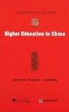 Jianmin Gu et Lihua Wang - Higher Education in China.