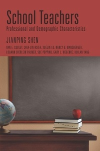 Jianping Shen - School Teachers - Professional and Demographic Characteristics.