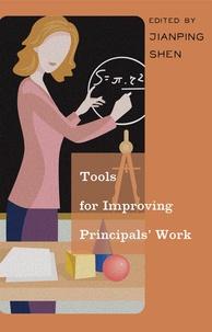 Jianping Shen - Tools for Improving Principals' Work.