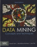 Jiawei Han - Data Mining - Concepts and Techniques.