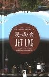 Jibé et Yannick Corboz - Jet Lag - Rencontres Shanghai / Auvergne-Rhône-Alpes.