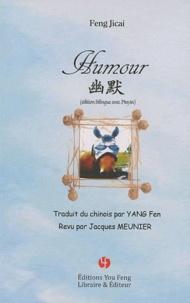 Jicai Feng - Humour - Edition bilingue français-chinois avec Pinyin.