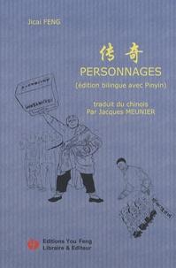 Jicai Feng - Personnages - Edition bilingue avec Pinyin.