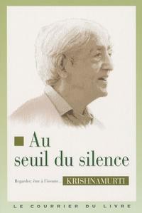 Histoiresdenlire.be Au seuil du silence - Conférences de Paris,1968, Conférences de Saanen, 1968, Huit conversations 1969, Méditations 1969 Image