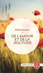 Ebooks gratuits sur google download De l'amour et de la solitude ePub (French Edition) par Jiddu Krishnamurti