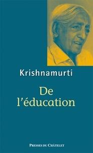 Jiddu Krishnamurti - De l'éducation.