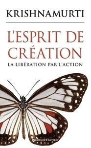 Lesprit de création - La libération par laction.pdf
