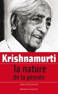 Jiddu Krishnamurti - La nature de la pensée.