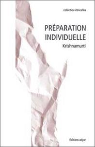 Préparation individuelle - Jiddu Krishnamurti |