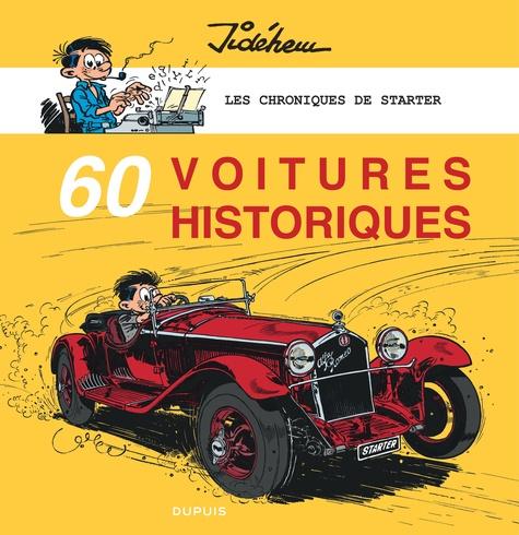 Les chroniques de Starter  60 voitures historiques