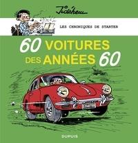 Jidéhem - Les chroniques de Starter - Tome 1 - 60 voitures des années 60.