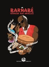 Jiel - Barnabé - Terreur aux Antilles.