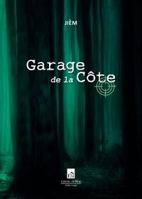 Jièm - Garage de la Côte.
