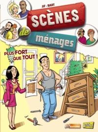 Jif et  Bart - Scènes de ménages Tome 3 : Plus fort que tout !.