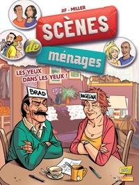 Jif et Eric Miller - Scènes de ménages Tome 8 : Les yeux dans les yeux !.