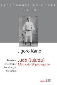 Jigoro Kano - Judo (jujutsu) - Méthode et pédagogie.