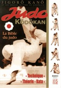 Jigoro Kano - Judo Kodokan - La Bible du Judo.