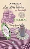 Jigourel Thierry - Bretagne, les petites histoires de la vieille.