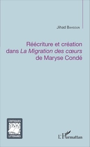 Réécriture et création dans La Migration des coeurs de Maryse Condé.pdf