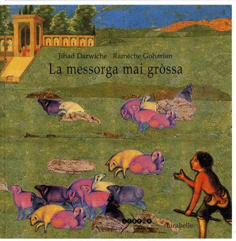 Jihad Darwiche et Ramèche Goharian - La messorga mai grossa - Contes de Pèrsia.