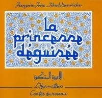 Jihad Darwiche et Françoise Joire - La princesse déguisée.