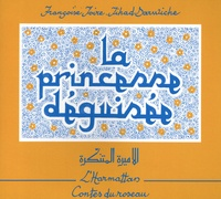 Jihad Darwiche et Françoise Joire - La princesse déguisée - Conte du Liban.