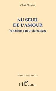Au seuil de lamour - Variations autour du passage.pdf