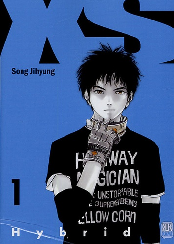 Jihyung Song - XS Tome 1 : Hybrid.