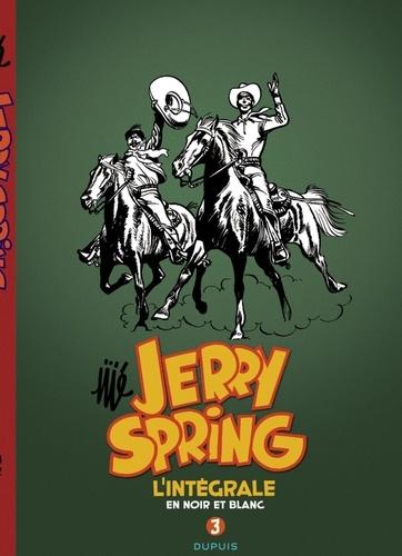 Jerry Spring  L'intégrale en noir en blanc. Tome 3