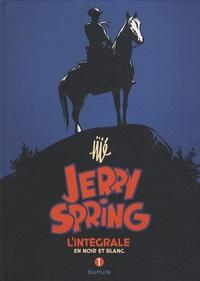 Jijé - Jerry Spring  : L'intégrale en noir et blanc - Tome 1.