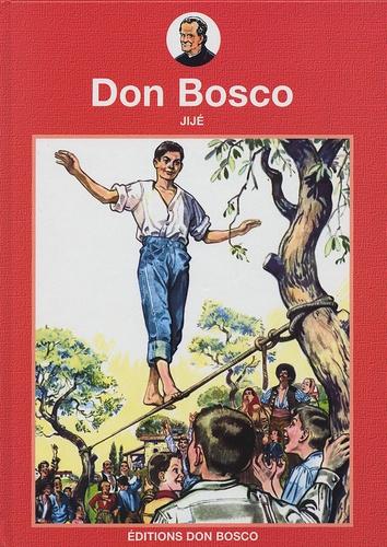 Jijé - La vie prodigieuse et héroïque de Don Bosco.