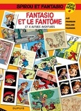 Jijé et Yves Chaland - Spirou et Fantasio Tome 4 : Fantasio et le fantôme.