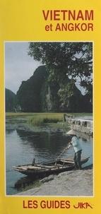 Jika - Vietnam et Angkor.