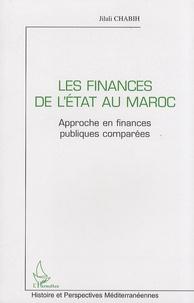 Jilali Chabih - Les finances de l'Etat au Maroc - Approche en finances publiques comparées.