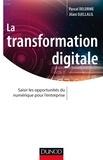 Jilani Djellalil et Pascal Delorme - La transformation digitale - Saisir les opportunités sur numérique pour l'entreprise.