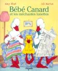 Jill Barton et Amy Hest - Bébé canard et les méchantes lunettes.