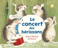 Jill Barton et Martin Waddell - Le concert des hérissons.