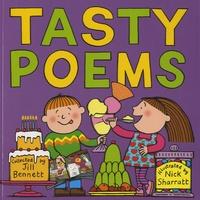 Jill Bennett et Nick Sharratt - Tasty Poems.