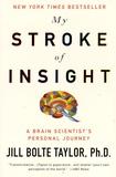Jill Bolte Taylor - My Stroke of Insight - A Brain Scientist's Personal Journey.