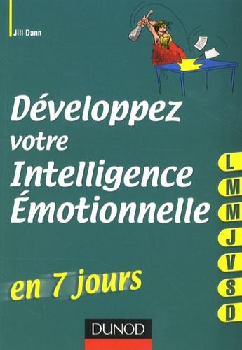 Jill Dann - Développez votre intelligence émotionnelle en 7 jours.
