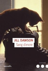Jill Dawson - Sang d'encre.