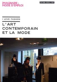 Jill Gasparina - L'art contemporain et la mode - I love Fashion.