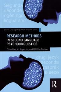 Jill Jegerski et Bill VanPatten - Research Methods in Second Language Psycholinguistics.